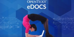 opentext edocs 300x150 - OpenText lanza eDOCS DM 16.1 con nuevas características y beneficios Aptus Legal