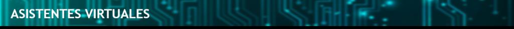 ASISTENTES VIRTUALES 1024x59 - Impacto de la Tecnología en el ámbito Legal Aptus Legal